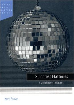 Sincerest Flatteries: A Little Book of Imitations