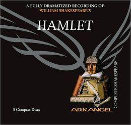 Hamlet (Arkangel Complete Shakespeare Series)
