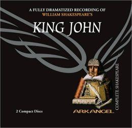 King John (Arkangel Complete Shakesspeare Series)