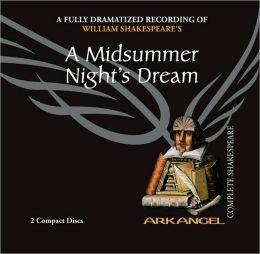 A Midsummer Night's Dream (Arkangel Complete Shakespeare Series)