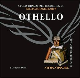 Othello (Arkangel Complete Shakespeare Series)