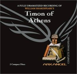 Timon of Athens (Arkangel Complete Shakespears Series)