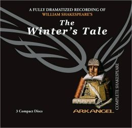 The Winter's Tale (Arkangel Complete Shakespeare Series)