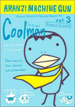 Coolman (Aranzi Machine Gun, Volume 3)