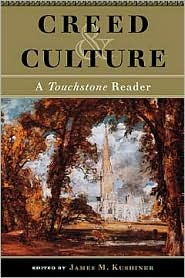 Creed and Culture: A Touchstone Reader