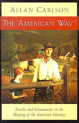 The American Way: Family and Community in Shaping of the American Identity