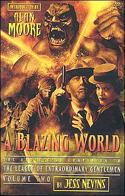 Blazing World: The Unofficial Companion to the League of Extraordinary Gentlemen, Volume Two