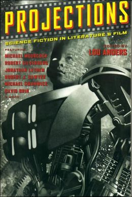 Projections: Science Fiction in Literature and Film