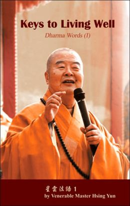 Keys to Living Well: Dharma Words I