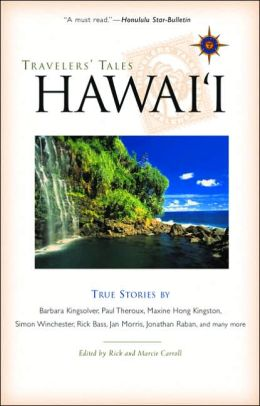 Travelers' Tales Hawaii: True Stories