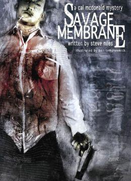 Savage Membrane: A Cal McDonald Mystery