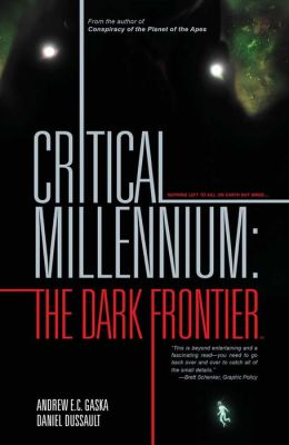 Critical Millennium Volume 1: The Dark Frontier