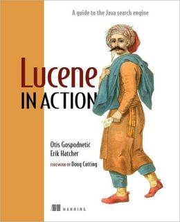 Lucene in Action: Covers Apache Lucene V. 3. 0