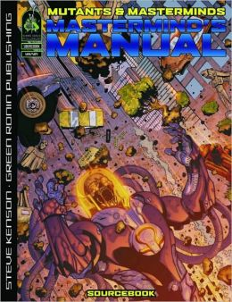 Mutants & Masterminds: Mastermind's Manual