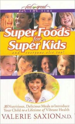 Super Foods for Super Kids