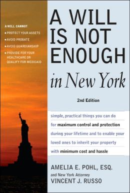 A Will is Not Enough in New York 2nd Ed.
