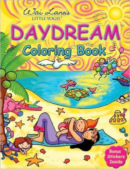 Daydream Coloring Book: Wai Lana's Little Yogis