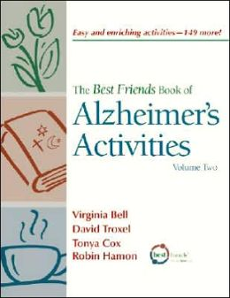The Best Friends Book of Alzheimer's Activities, Vol 2