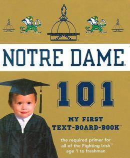 Notre Dame 101