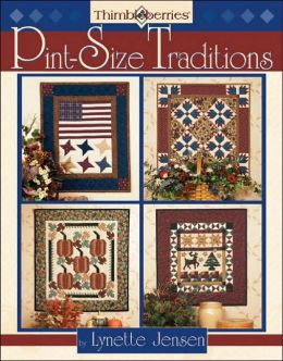 Thimbleberries Pint-Size Traditions