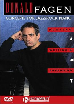 Donald Fagen - Concepts for Jazz/Rock Piano: Playing, Writing, and Arranging