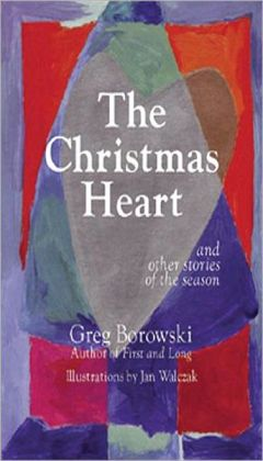 The Christmas Heart: And Other Stories of the Season