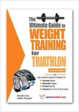 The Ultimate Guide to Weight Training for Triathlon