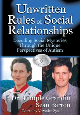 Unwritten Rules of Social Relationships: Understanding and Managing Social Challenges for Those With Asperger's/Autism
