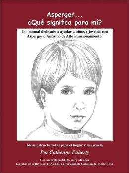 Asperger's... What Does It Mean to Me? (Spanish)