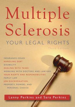 Multiple Sclerosis: Your Legal Rights: Third Edition