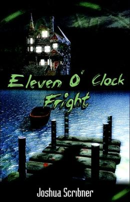 Eleven O'clock Fright