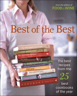 Best of the Best, Vol. 8: The Best Recipes from the 25 Best Cookbooks of the Year