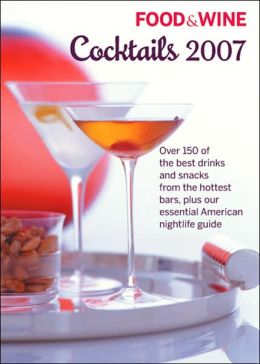 Food & Wine Cocktails 2007