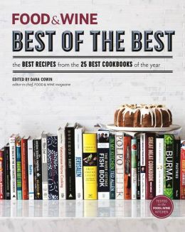 Food & Wine: Best of the Best Cookbook Recipes