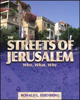 Streets of Jerusalem: Who, What, Why