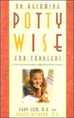 On Becoming Potty-Wise for Toddlers: A Developmental Readiness Approach to Potty Training