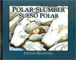 Polar Slumber / Sueño polar (Worless edition)