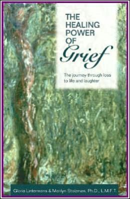 The Healing Power of Grief: The Journey Through Loss to Life and Laughter