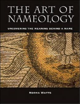 The Art of Nameology: Uncovering the Meaning Behind a Name