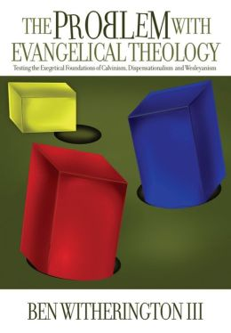 Problem with Evangelical Theology