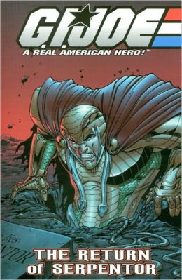 G.I. Joe, Volume 5: The Return of Serpentor