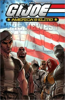 G.I. Joe: America's Elite, Volume 1: America's Newest War