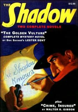 The Shadow: Crime Insured & the Golden Vulture