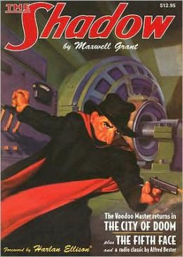 Shadow Volume 10, The City of Doom and the Fifth Face Bouns Radio Script the Immortal Murdered by Alfred Lester