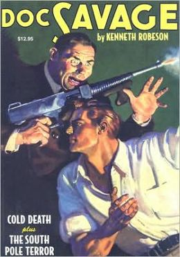 Doc Savage, Volume 11: Cold Death and the South Pole Terror