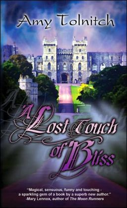 A Lost Touch of Bliss