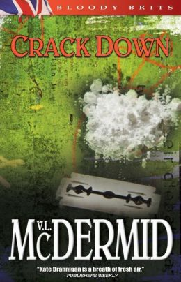 Crack Down (Kate Brannigan Series #3)