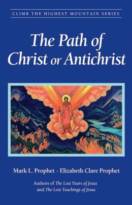 Path of Christ or Antichrist: Climb The Highest Mountain Series