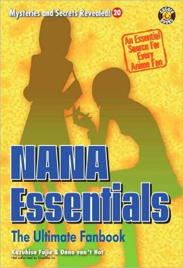 NANA Essentials: The Ultimate Fanbook