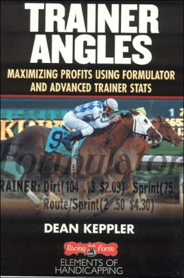 Trainer Angles: Maximizing Profits Using Formulator Software and Advanced Trainer Stats
